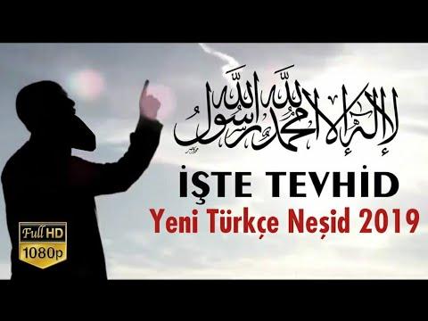 İşte Tevhid! | Yeni Türkçe Neşid - 2019 ᴴᴰ
