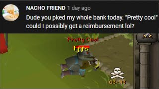 He accidently brought his bank to PvP... so I staked it