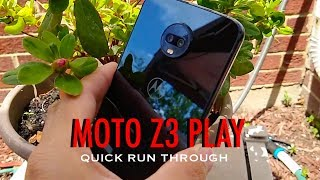 Moto Z3 Play 2018 ( Quick Run Through )