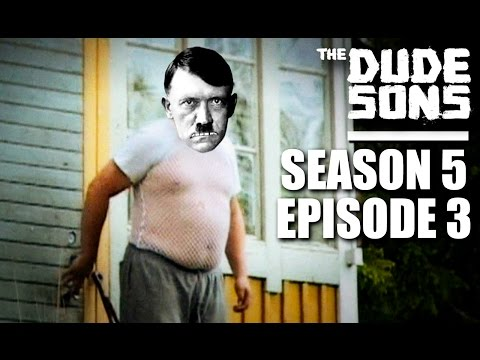The Dudesons Season 5 Episode 3  Final Battle With MR HITLER!