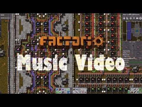 FACTORIO | THE Music Video -