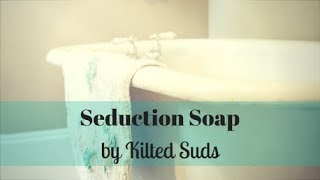 Making Seduction Soap | Cold Process Soap | Hanger Swirl Soap | Kilted Suds Soap