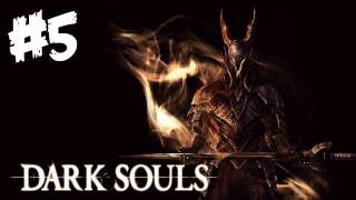 Dark Souls Walkthrough Part 5 - Scary Beast Down the Stairs! - Let's Play (Xbox 360/PS3 Gameplay)