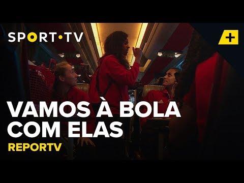 REPORTV - Vamos à bola com elas | SPORT TV
