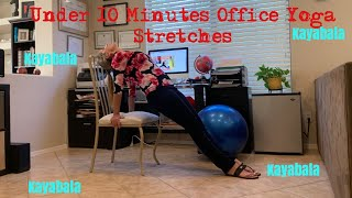 Office Yoga Stretches. Increase Energy During the Work Day