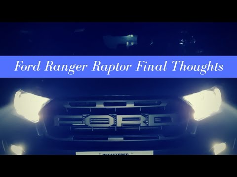Ford Ranger Raptor 48-Hour Test Drive Final Thoughts
