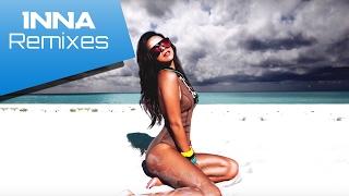 INNA - Best Remixes Of Popular Songs MEGA Dance Mix 2016 Summer Mix