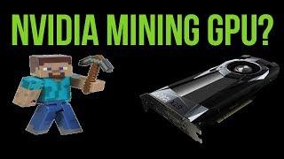 Nvidia Releasing Mining Specific GPU