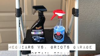 Meguiars Vs Griots Garage Detail Spray