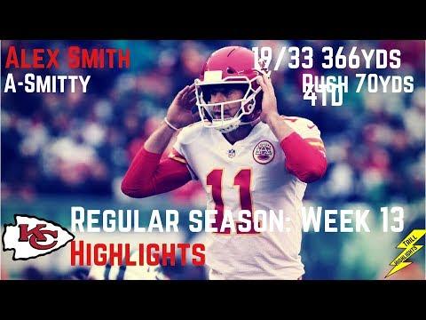 Alex Smith Week 13 Regular Season Highlights ASmitty   12/03/2017