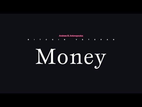Andreas M. Antonopoulos on Money