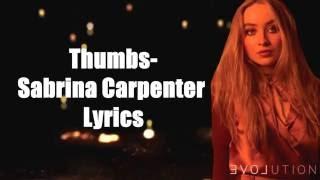 Thumbs- Sabrina Carpenter Lyrics