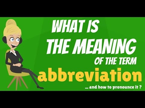 What Is ABBREVIATION? What Does ABBREVIATION Mean? ABBREVIATION Meaning, Definition & Explanation