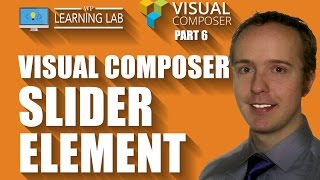 Visual Composer Slider (or Carousel) Is Easily Customizable - Visual Composer Tutorials Part 6