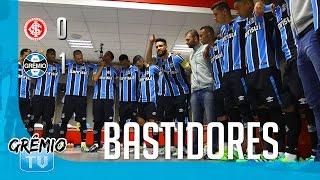 [BASTIDORES] Internacional 0 x 1 Grêmio (Campeonato Brasileiro 2016) l GrêmioTV