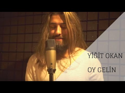 Yiğit Okan - Oy Gelin Cover