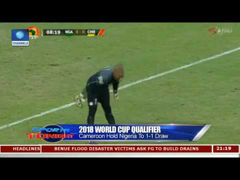 Cameroon Hold Nigeria To 1 - 1 Draw |Sports Tonight|