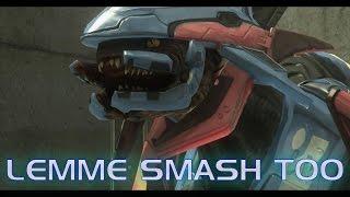 Lemme Smash Too (Halo Machinima)