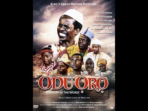Download Latest Yoruba Epic ODU ORO a film by Obidairo O. Samuel