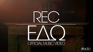 Смотреть клип Rec - Edo