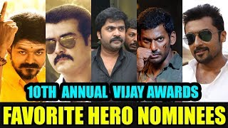 10th Annual Vijay Awards | Favorite Hero Nominees | Vote for your favorites now