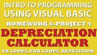6-pp4 VB.net: Depreciation Calculator (using For Loops)
