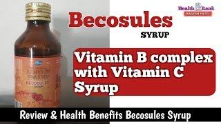 Becosules Syrup || Vitamin B complex-Vitamin C Syrup || Reviews & Health Benefits || Health Rank