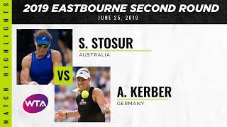 Angelique Kerber vs. Sam Stosur | 2019 Eastbourne International Second Round | WTA Highlights