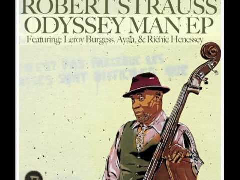 Robert Strauss - Love & Self Respect Feat. Leroy Burgess