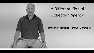 What Makes This Collection Agency Different