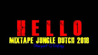 Top Jungle Dutch 2018 Party Never Die
