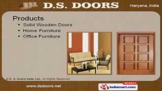 Solid Wooden Doors By D. S. Doors India Ltd., Faridabad