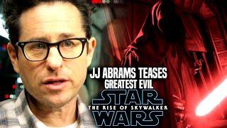 Star Wars The Rise Of Skywalker! JJ Abrams Teases GREATEST Evil! (Star Wars Episode 9)