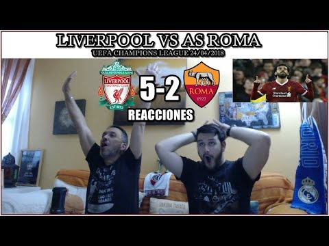 LIVERPOOL VS ROMA 5-2 REACCIONES | HIGHLIGHTS | UEFA CHAMPIONS LEAGUE 24/04/2018