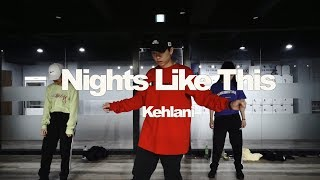 Tae wan class | Kehlani - Night like this | E DANCE STUDIO | 이댄스학원
