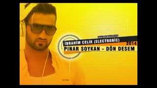İbrahim Çelik & Pınar Soykan (& Orhan Ölmez) - Dön Desem (Electronic) Video