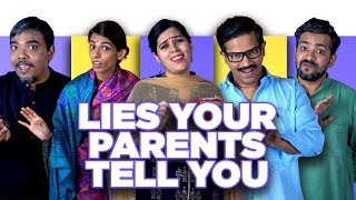 ScoopWhoop: Lies Your Parents Tell You