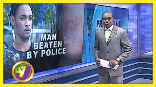 Man Allegedly Beating by Police Caught on Tape: TVJ News - July 23 2020