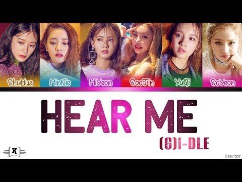 "(G)I-DLE (여자)아이들 - ""HEAR ME (들어줘요)"" Lyrics [Color Coded Han/Rom/Eng]"