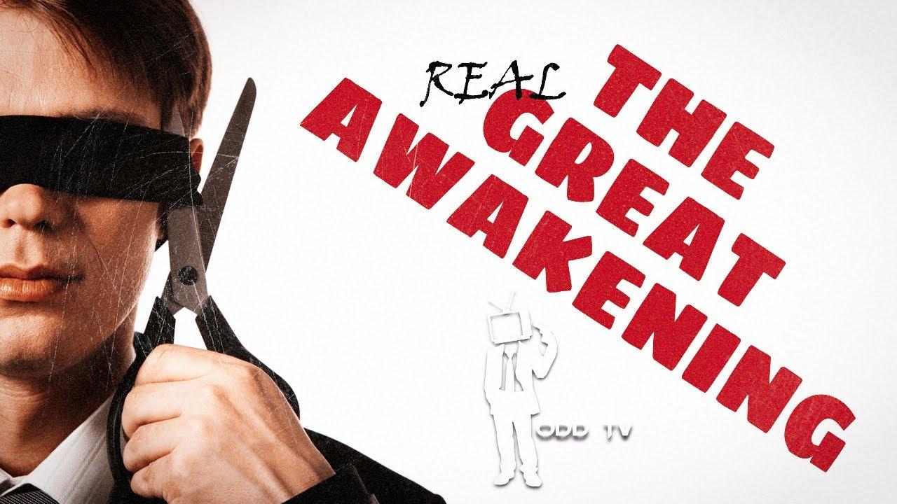 The (real) Great Awakening | ODD TV