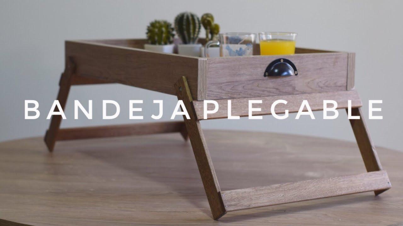 BANDEJA PLEGABLE DESAYUNADORA, FÁCIL - PROYECTO MUEBLE