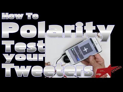 How to test Polarity on your tweeter