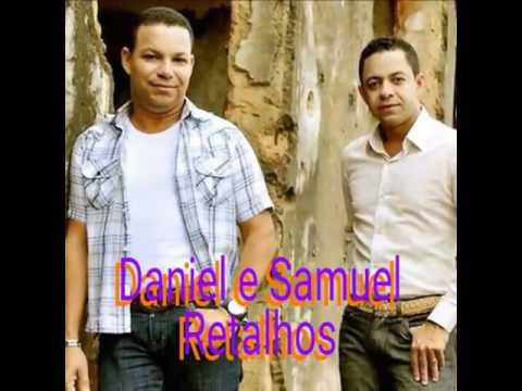 Daniel e Samuel - Retalhos