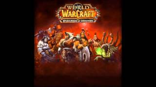 A light in the Darkness ¦ Warlords of Draenor ¦ World of Warcraft ¦ Soundtrack
