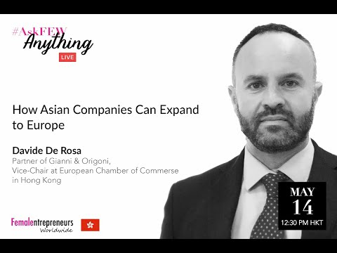 How Asian Companies Can Expand to Europe with David De Rosa