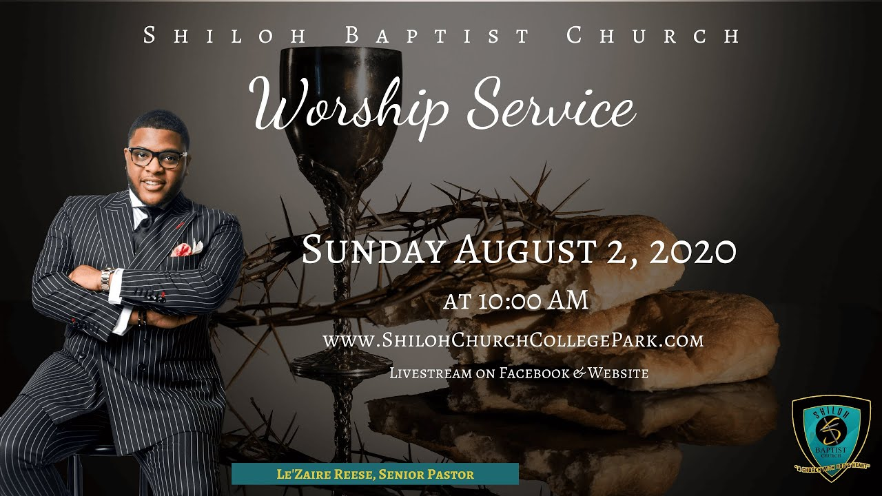 Shiloh Baptist Church: August 2, 2020