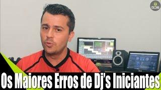 Os Maiores Erros de DJs Iniciantes - Renato Dj Responde