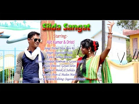 New Santali Video Album Silda Sangat 2018,Song Nichol Tikin Bera Re