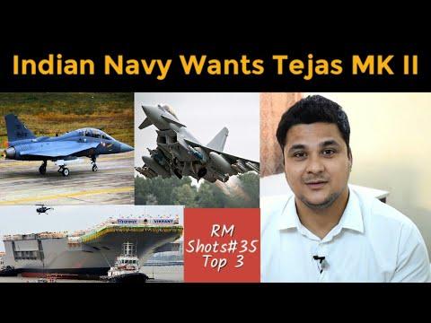 Top 3| Indian Navy Wants Tejas MK II, INS Vikrant and INS Vishal Update, Rafale And Eurojet Tayphoon