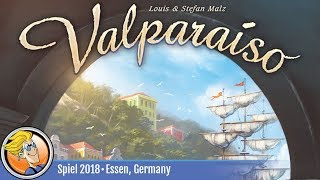 Valparaíso — game overview at SPIEL '18